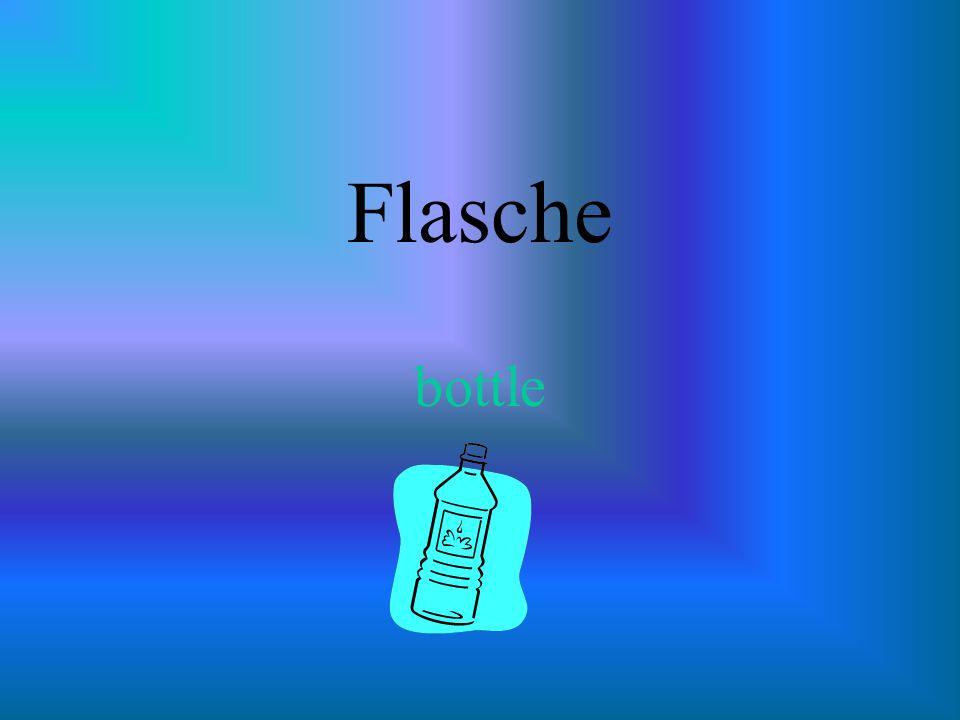 Flasche bottle