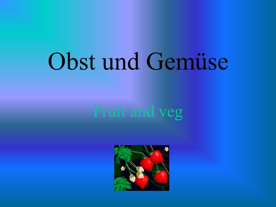 Obst und Gemüse Fruit and veg