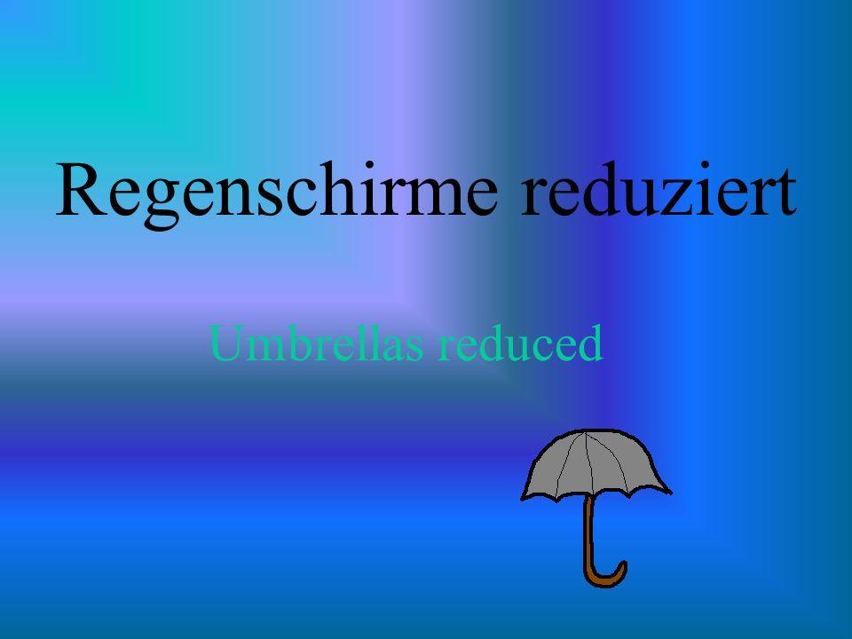Regenschirme reduziert Umbrellas reduced