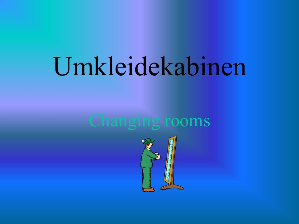 Umkleidekabinen Changing rooms