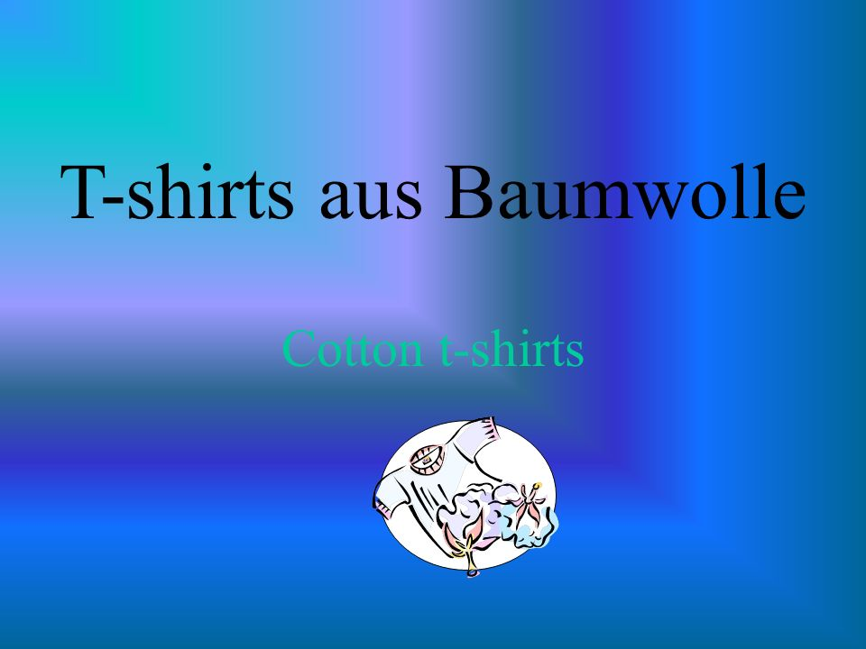 T-shirts aus Baumwolle Cotton t-shirts