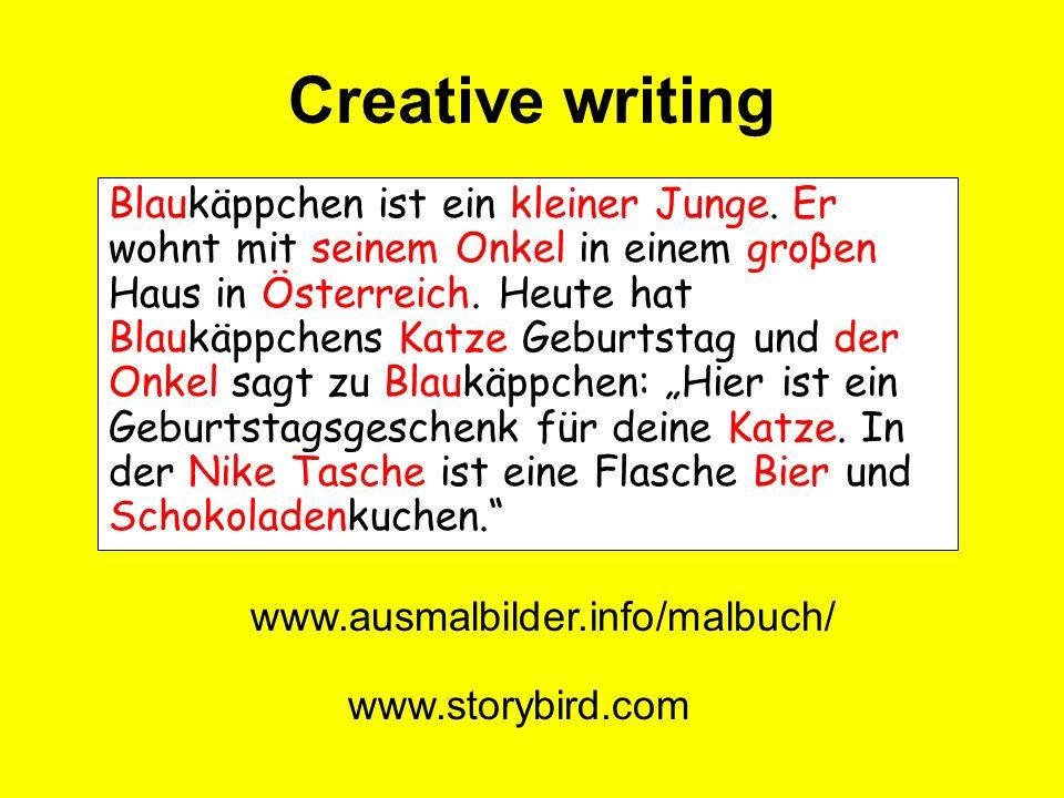 Creative writing Blaukäppchen ist ein kleiner Junge.