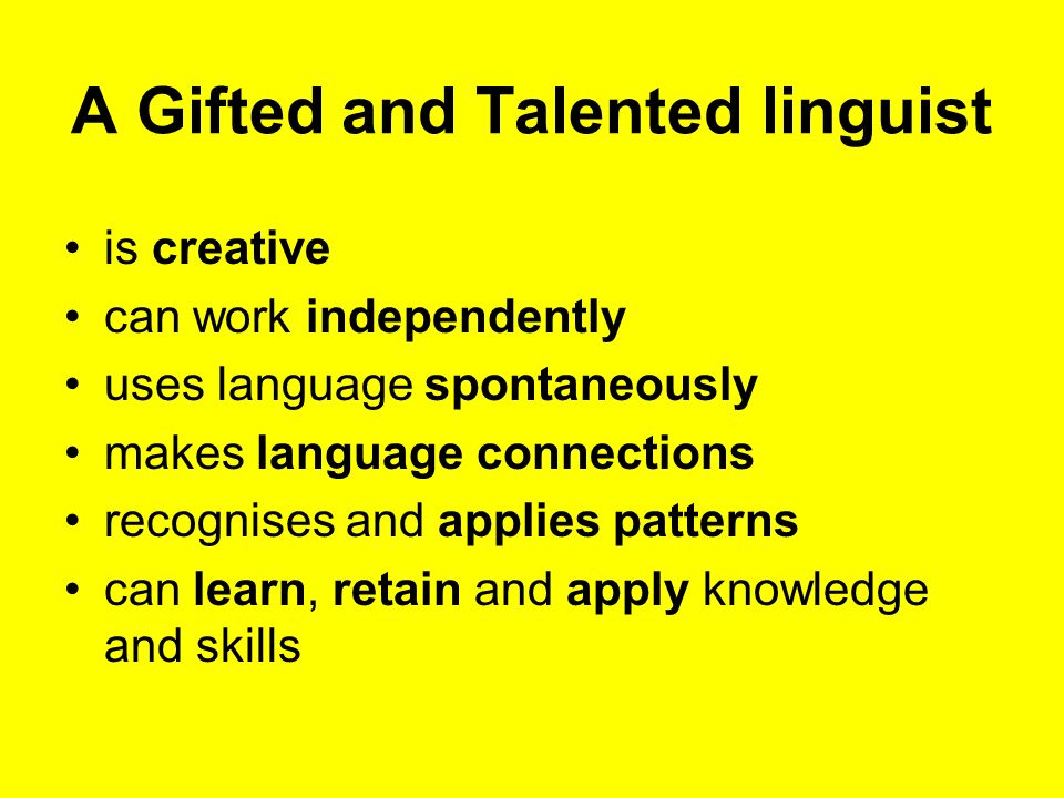 Building word power A G & T pupil can learn, retain and apply knowledge and skills.