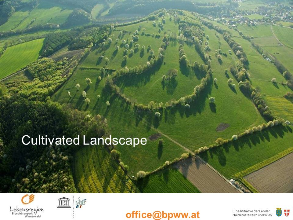 Eine Initiative der Länder Niederösterreich und Wien office@bpww.at www.bpww.at Cultivated Landscape
