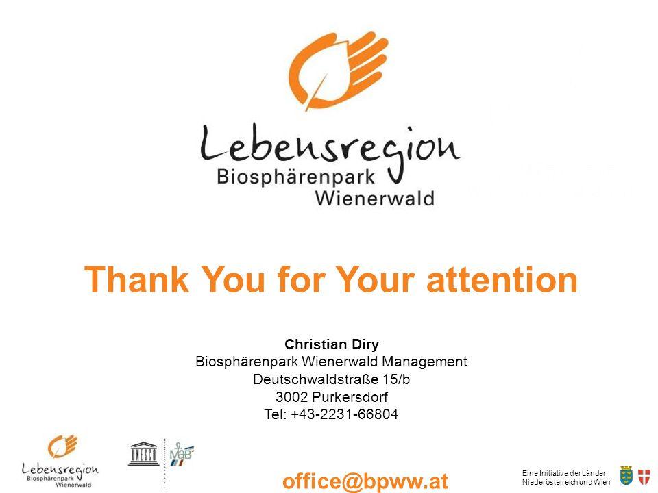 Eine Initiative der Länder Niederösterreich und Wien office@bpww.at www.bpww.at Thank You for Your attention Christian Diry Biosphärenpark Wienerwald