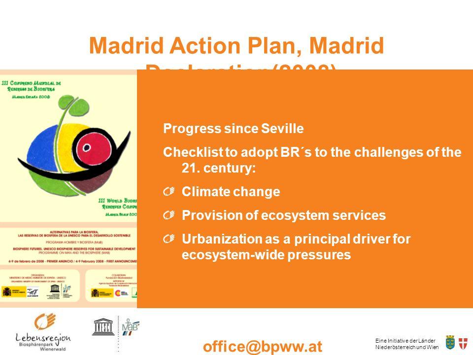 Eine Initiative der Länder Niederösterreich und Wien office@bpww.at www.bpww.at Madrid Action Plan, Madrid Declaration(2008) Progress since Seville Ch