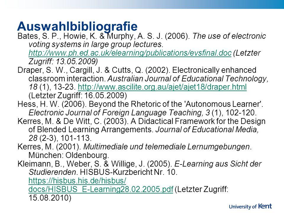 Auswahlbibliografie Bates, S.P., Howie, K. & Murphy, A.