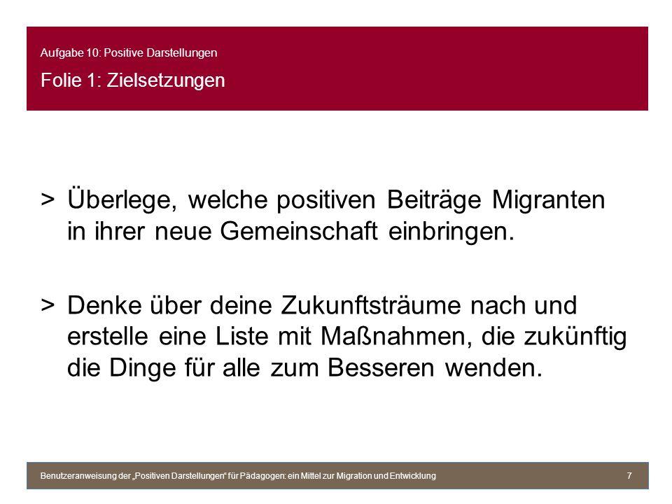 >Überlege, welche positiven Beiträge Migranten in ihrer neue Gemeinschaft einbringen.