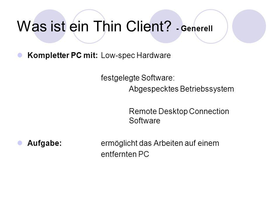 Was ist ein Thin Client.