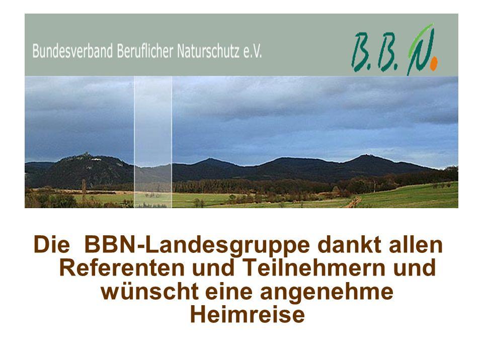 Die BBN-Landesgruppe dankt allen Referenten und Teilnehmern und wünscht eine angenehme Heimreise