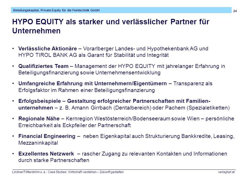 24 Beteilungskapital, Private Equity für die Feintechnik GmbH Lindner/Tötterström u. a.: Case Studies: Wirtschaft verstehen – Zukunft gestalten verlag