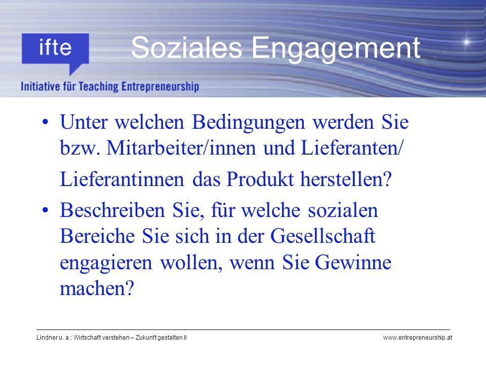Lindner u. a.: Wirtschaft verstehen – Zukunft gestalten II www.entrepreneurship.at Soziales Engagement Unter welchen Bedingungen werden Sie bzw. Mitar