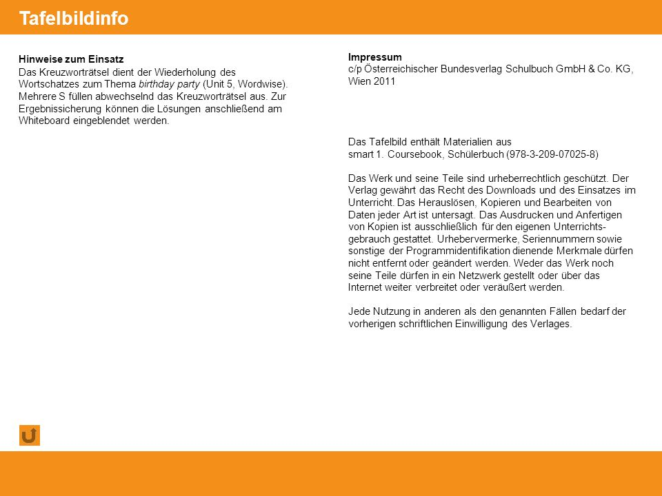 © Österreichischer Bundesverlag Schulbuch GmbH & Co. KG, Wien 2011 | www.oebv.at Hinweise zum Einsatz Das Kreuzworträtsel dient der Wiederholung des W
