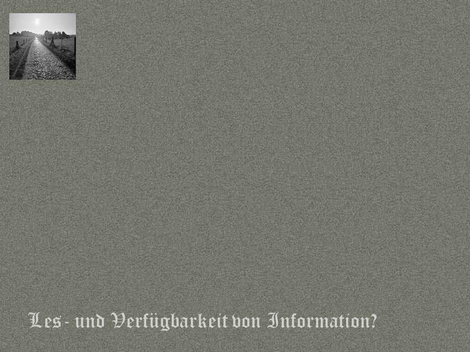 Sprache Les- und Verfügbarkeit von Information?