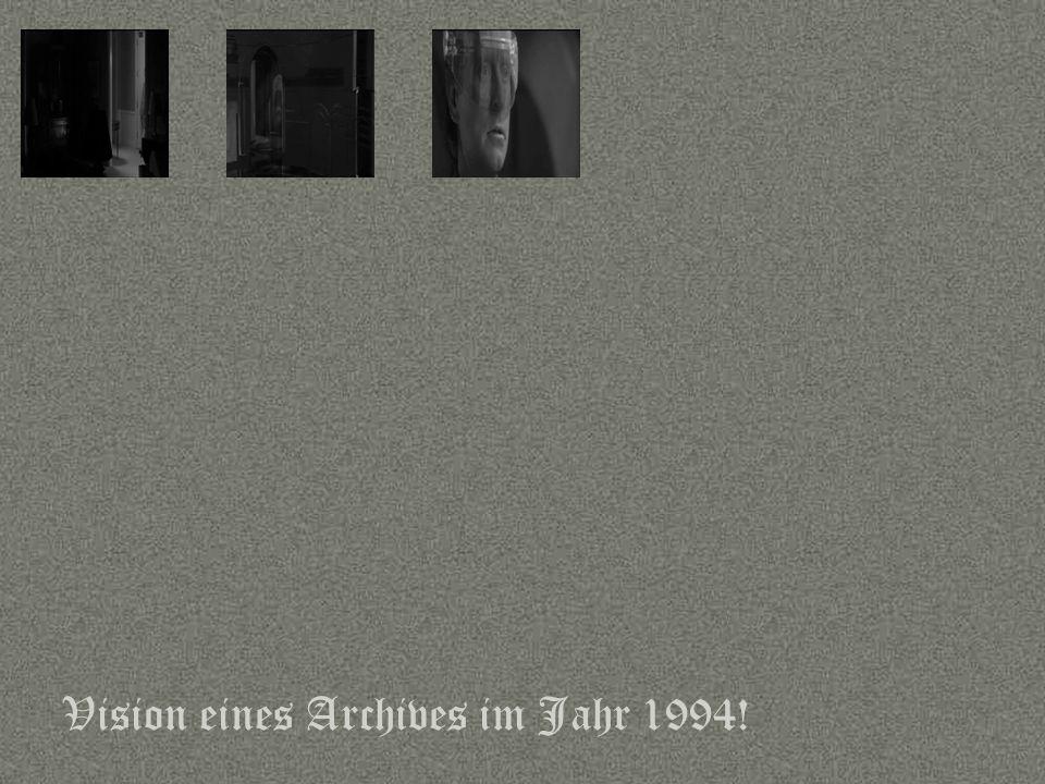 Sprache Vision eines Archives im Jahr 1994!