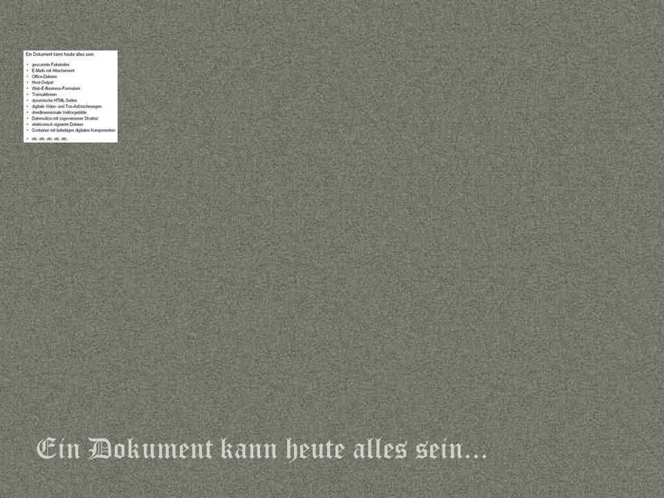 Sprache Ein Dokument kann heute alles sein...