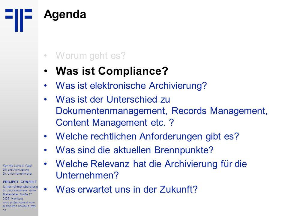 10 Keynote Looks & Vogel DM und Archivierung Dr. Ulrich Kampffmeyer PROJECT CONSULT Unternehmensberatung Dr. Ulrich Kampffmeyer GmbH Breitenfelder Str