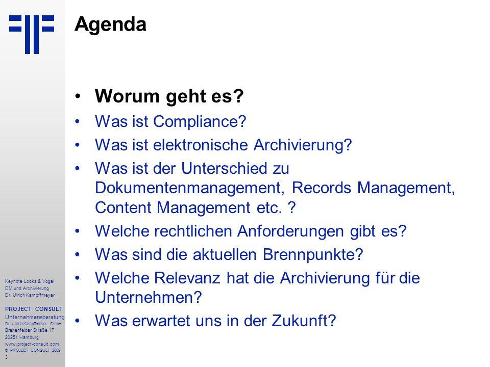 3 Keynote Looks & Vogel DM und Archivierung Dr. Ulrich Kampffmeyer PROJECT CONSULT Unternehmensberatung Dr. Ulrich Kampffmeyer GmbH Breitenfelder Stra