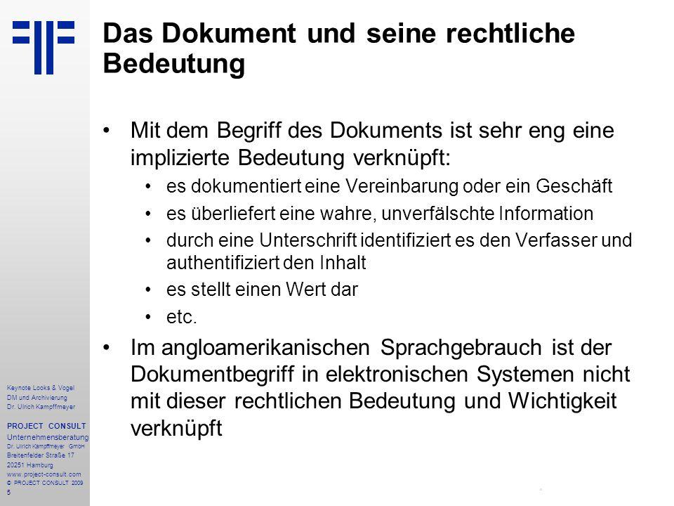 5 Keynote Looks & Vogel DM und Archivierung Dr. Ulrich Kampffmeyer PROJECT CONSULT Unternehmensberatung Dr. Ulrich Kampffmeyer GmbH Breitenfelder Stra