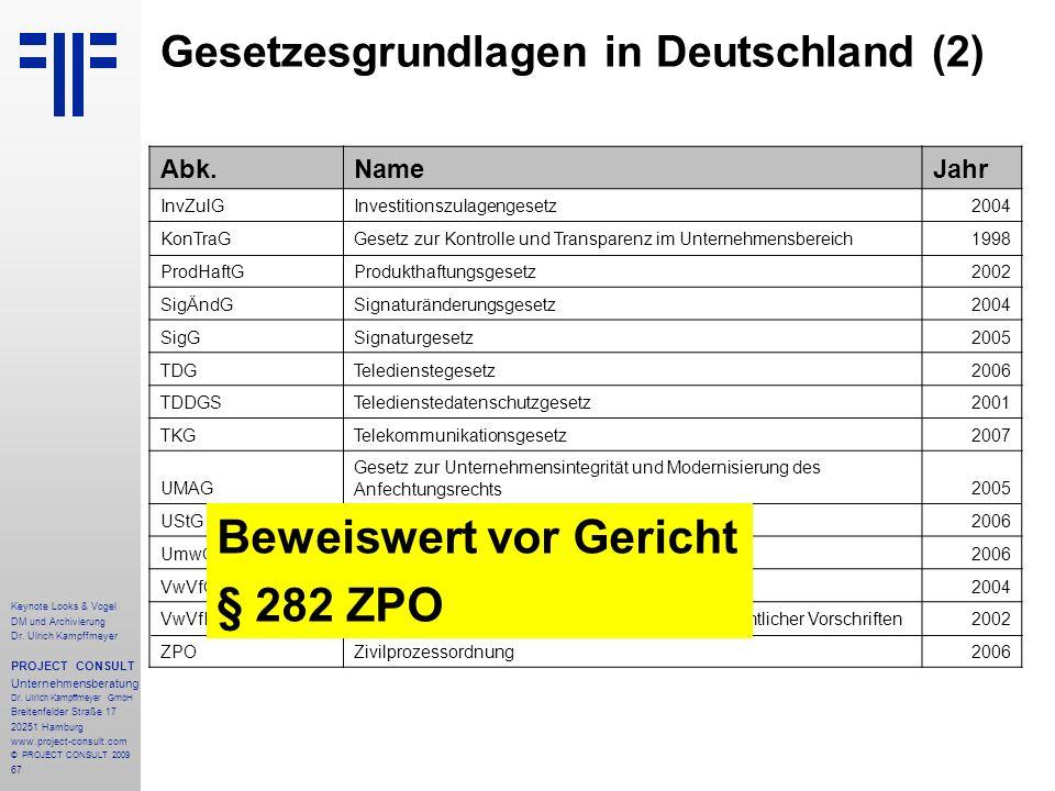 67 Keynote Looks & Vogel DM und Archivierung Dr. Ulrich Kampffmeyer PROJECT CONSULT Unternehmensberatung Dr. Ulrich Kampffmeyer GmbH Breitenfelder Str