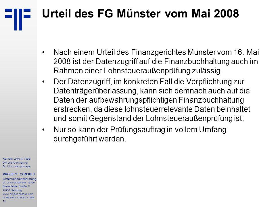 78 Keynote Looks & Vogel DM und Archivierung Dr. Ulrich Kampffmeyer PROJECT CONSULT Unternehmensberatung Dr. Ulrich Kampffmeyer GmbH Breitenfelder Str