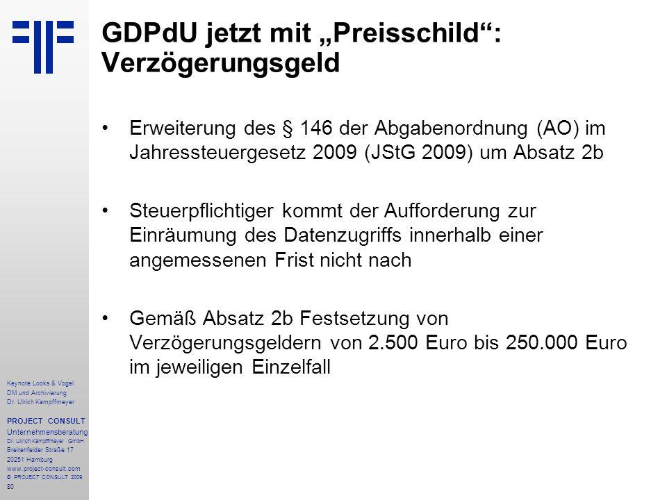 80 Keynote Looks & Vogel DM und Archivierung Dr. Ulrich Kampffmeyer PROJECT CONSULT Unternehmensberatung Dr. Ulrich Kampffmeyer GmbH Breitenfelder Str