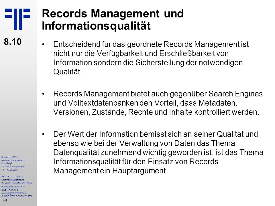 143 Roadshow 2009 Records Management & MoReq2 Dr.Ulrich Kampffmeyer 12.