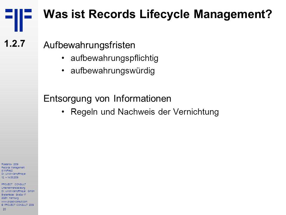 20 Roadshow 2009 Records Management & MoReq2 Dr. Ulrich Kampffmeyer 12. + 14.05.2009 PROJECT CONSULT Unternehmensberatung Dr. Ulrich Kampffmeyer GmbH