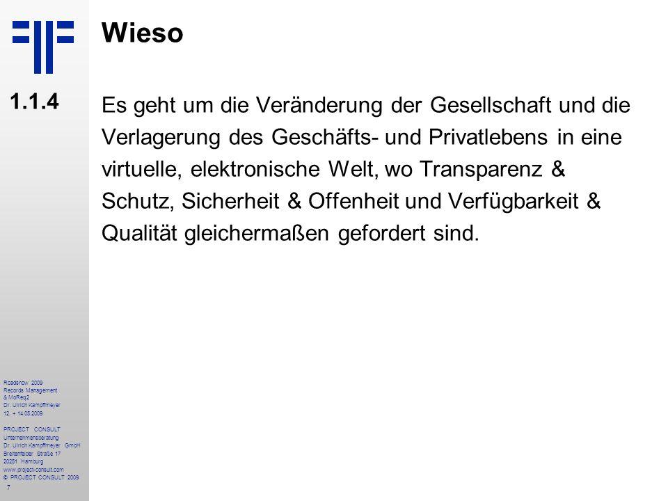 98 Roadshow 2009 Records Management & MoReq2 Dr.Ulrich Kampffmeyer 12.