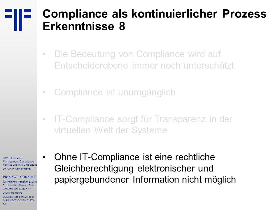 68 IMC Information Management Compliance Policies und ihre Umsetzung Dr.