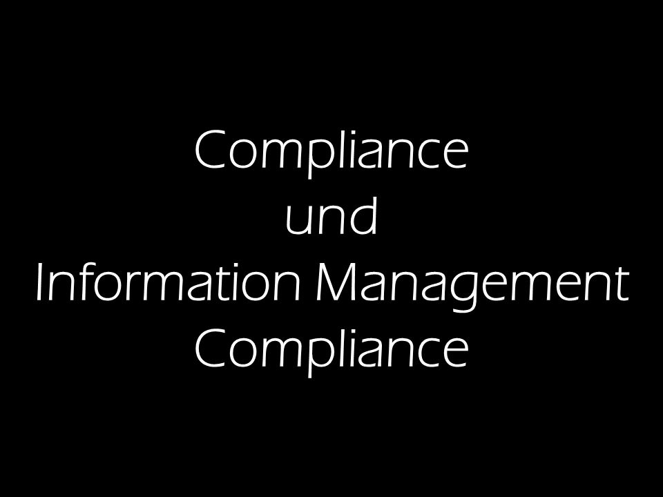 8 DMS EXPO Information Management Compliance Dr.