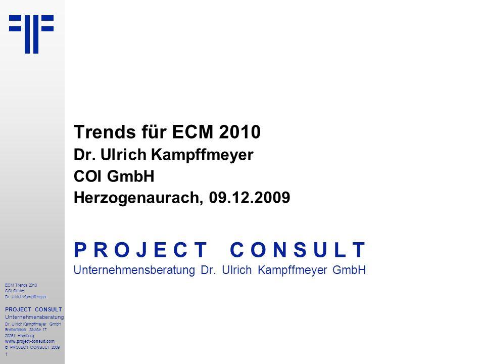 2 Agenda 1.Einführung 1.1ECM Enterprise Content Management 1.2State-of-the-Art 2.10 ECM Trends 2010 2.1Sharepoint im ECM-Kontext 2.2E 2.0 & Social Software 2.3Automatische Klassifikation 2.4SaaS Software as a Service 2.5Elektronische Akte 2.7Collaboration, BPM & BI 2.8Compliance 2.9Standards 2.10Wirtschaftlichkeit und Notwendigkeit 3.Ausblick 3.1Von ECM zu EIM 3.2Herausforderungen für die Informationsgesellschaft ECM Trends 2010 COI GmbH Dr.
