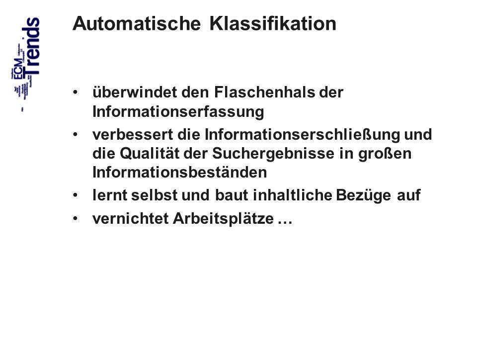 23 Index Klasse DB Dokument Automatische Klassifikation Speicherung Metadaten zum Informationsobjekt Speicherort Verteilung Automatische Klassifikation Input Management ECM Trends 2010 COI GmbH Dr.