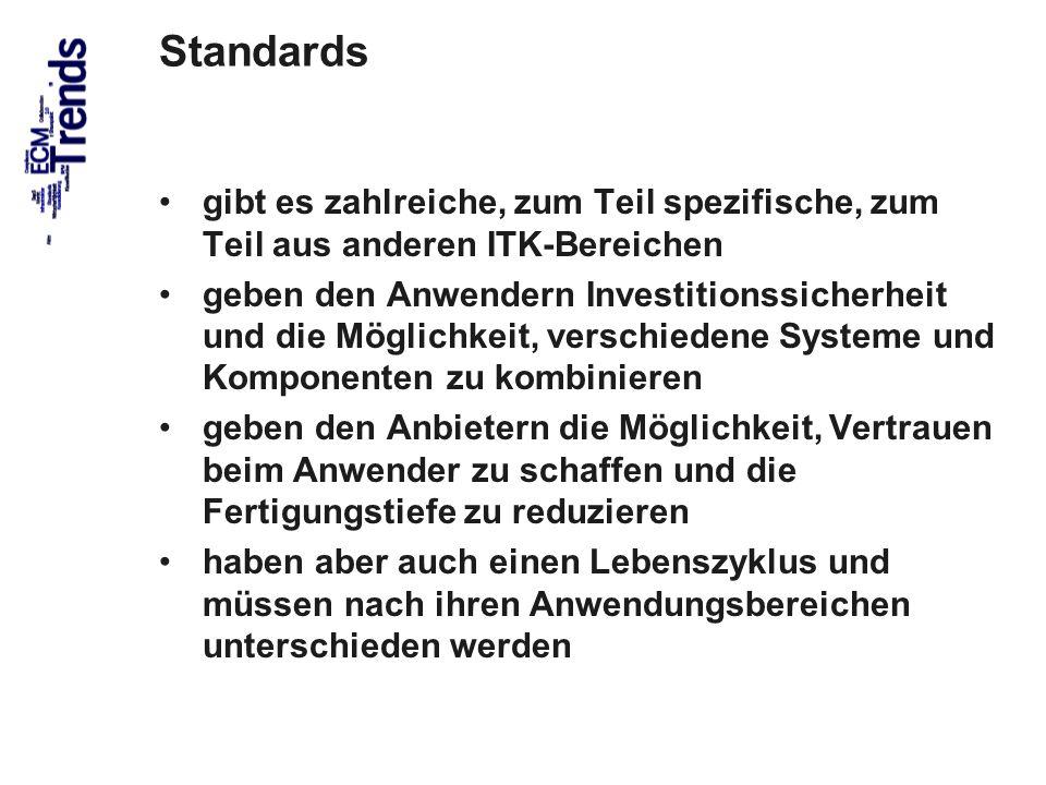57 Standards gibt es zahlreiche, zum Teil spezifische, zum Teil aus anderen ITK-Bereichen geben den Anwendern Investitionssicherheit und die Möglichke