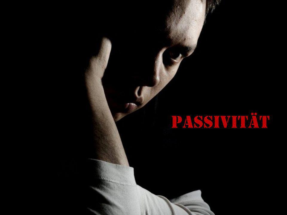 Passivität