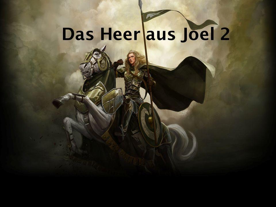 Das Heer aus Joel 2