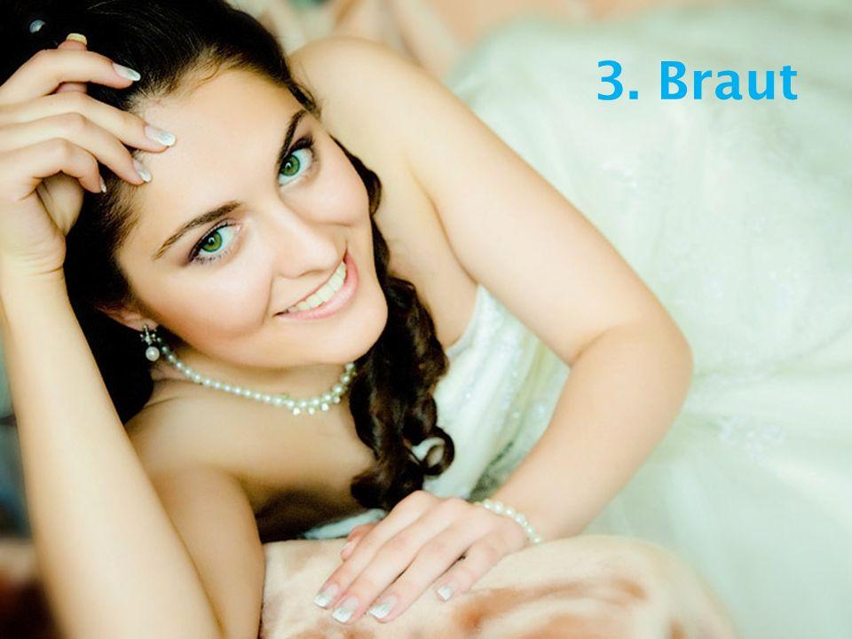 3. Braut