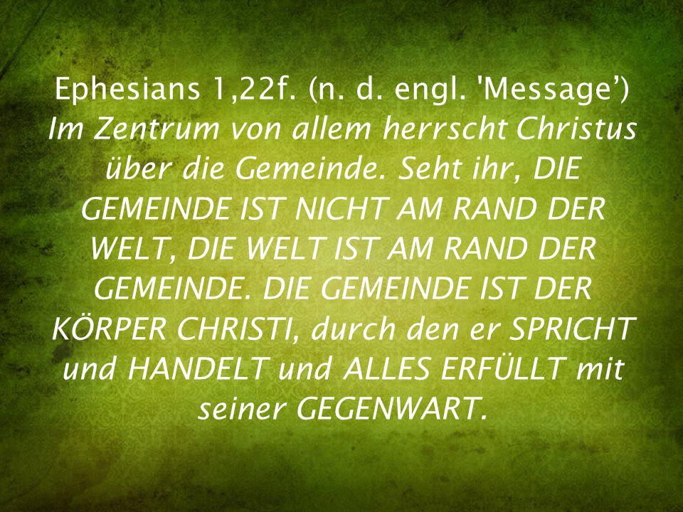 Ephesians 1,22f. (n. d. engl.
