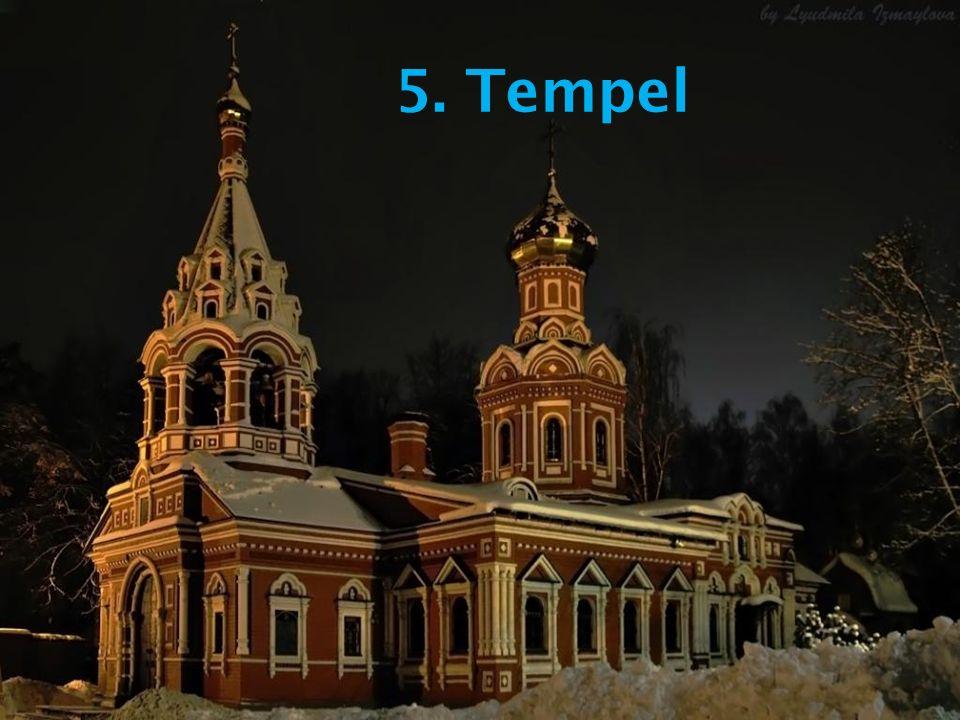 5. Tempel
