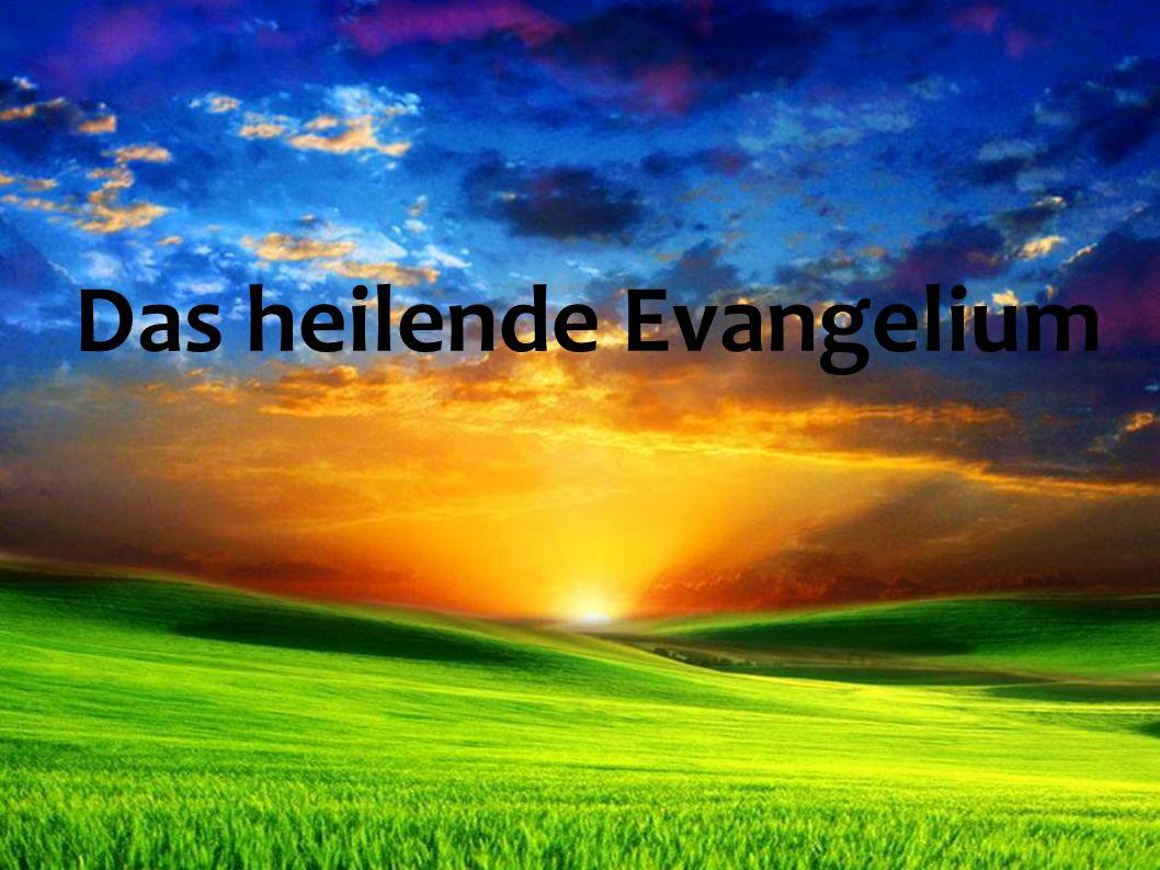 Das heilende Evangelium
