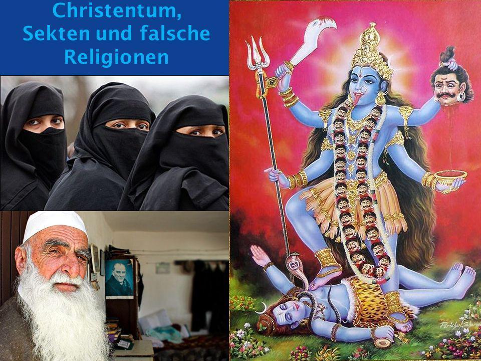 Christentum, Sekten und falsche Religionen
