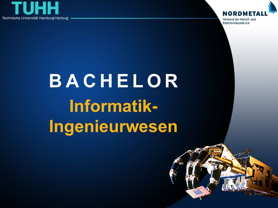Bachelor: Informatik-Ingenieurwesen (0) B A C H E L O R Informatik- Ingenieurwesen