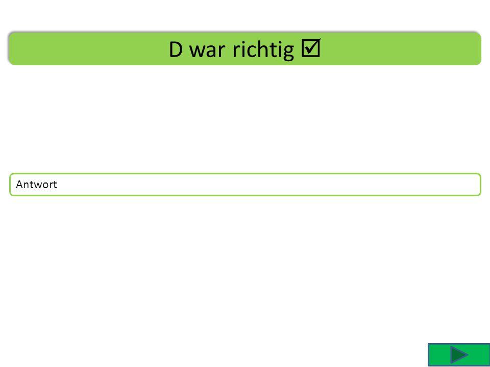 C war falsch Du hast angeklickt Fragetext Dies kann aus folgendem Grund nicht richtig sein: Text von Antwort CC Die Frage lautete: