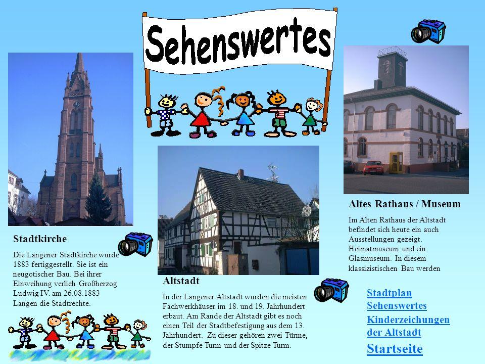 Stadtkirche Die Langener Stadtkirche wurde 1883 fertiggestellt. Sie ist ein neugotischer Bau. Bei ihrer Einweihung verlieh Großherzog Ludwig IV. am 26