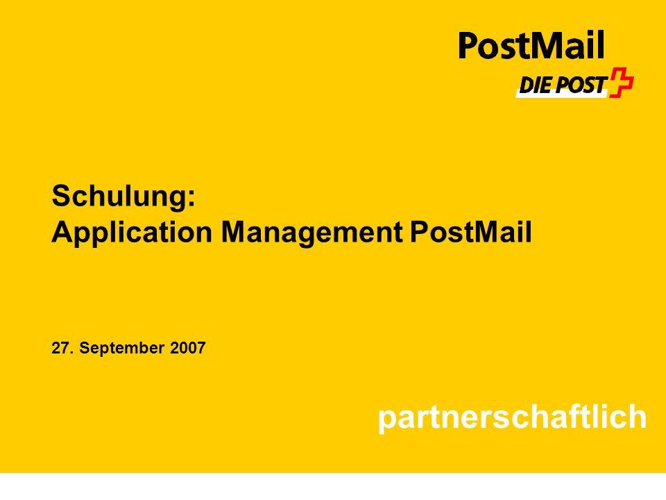 Application Management PostMail Die Schweizerische Post PostMail Der Fachverantwortliche (FV) Applikationsteam Fachverantwortliche r (FV) Superuser (SU) Fachmitarbeiter (FM) Enduser (EU)