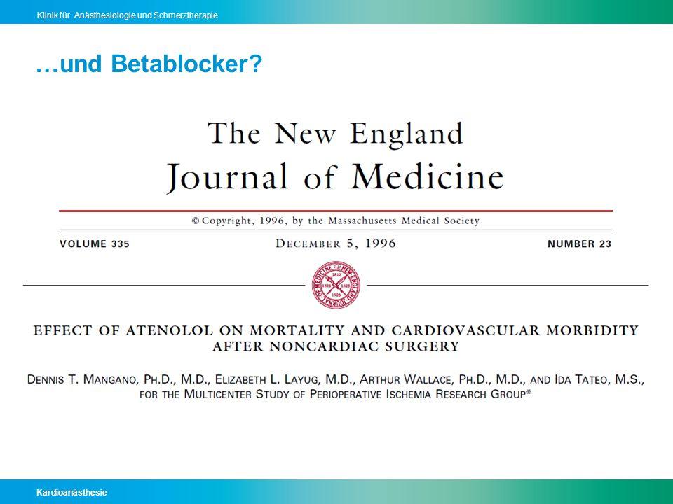Kardioanästhesie Klinik für Anästhesiologie und Schmerztherapie …und Betablocker?