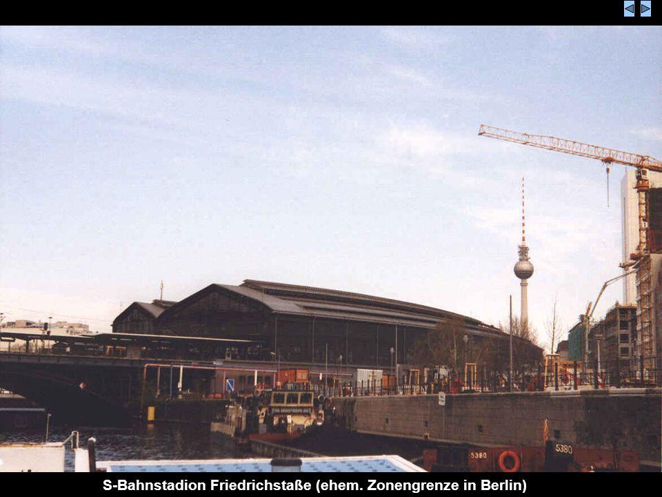 S-Bahnstadion Friedrichstaße (ehem. Zonengrenze in Berlin)