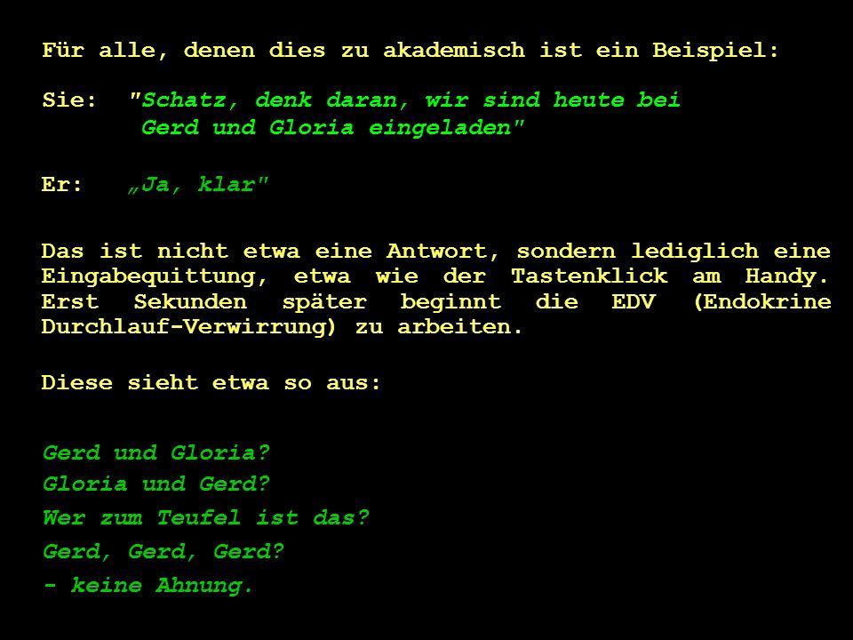 Gloria...1 file found = beste Freundin Ah ja, dann ist Gerd der langweilige Spargel, der der immer so dümmlich grinst.