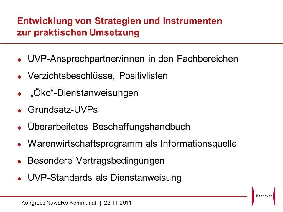 Entwicklung von Strategien und Instrumenten zur praktischen Umsetzung UVP-Ansprechpartner/innen in den Fachbereichen Verzichtsbeschlüsse, Positivliste