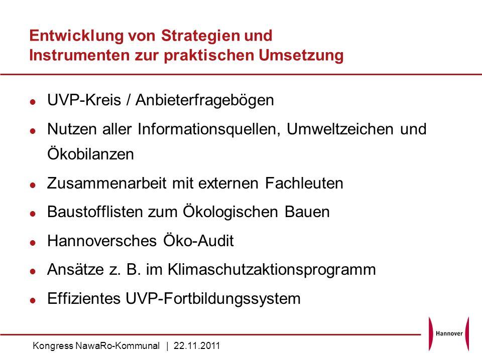 Entwicklung von Strategien und Instrumenten zur praktischen Umsetzung UVP-Kreis / Anbieterfragebögen Nutzen aller Informationsquellen, Umweltzeichen u